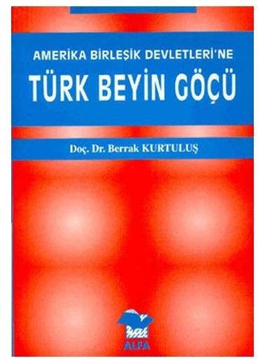 Alfa Amerika Birleşik Devletleri'ne Türk Beyin Göçü Renkli